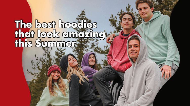 FashionTrends.The-best-hoodies-that-look-amazing-this-Summer