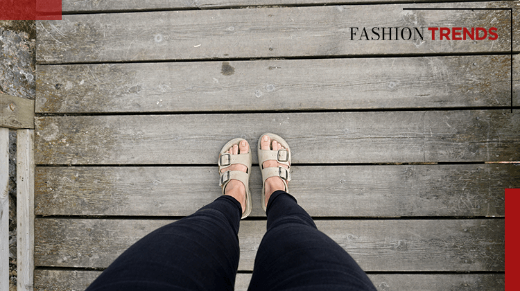 Fashion Trends and Style - Birkenstock sandals - Banner